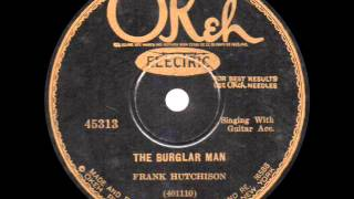 Frank Hutchison - The Burglar Man - 1928
