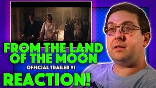 REACTION! From the Land of the Moon Trailer #1 - Marion Cotillard Movie 2017