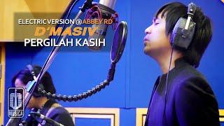 D'MASIV - Pergilah Kasih (Electric Version @ABBEY RD)