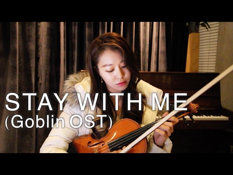 STAY WITH ME Goblin OST VIOLIN