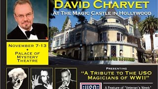 David Charvet at the Magic Castle: Tribute to the Great USO Magicians