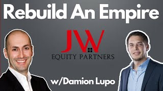 Taking the leap after losing Millions w/Damion Lupo