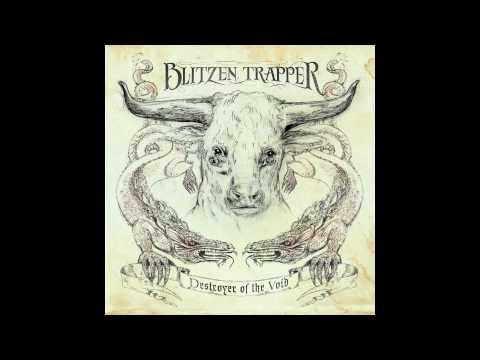 Blitzen Trapper  - Dragon's Song (not the video)
