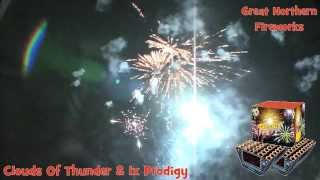 Clouds Of Thunder & 1x Prodigy - Great Northern Fireworks -