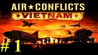 Air conflicts vietnam walkthrough 1 [FULLHD]