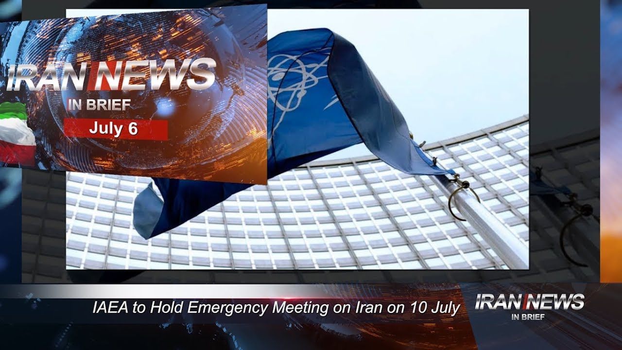 Iran news in brief, July 6, 2019