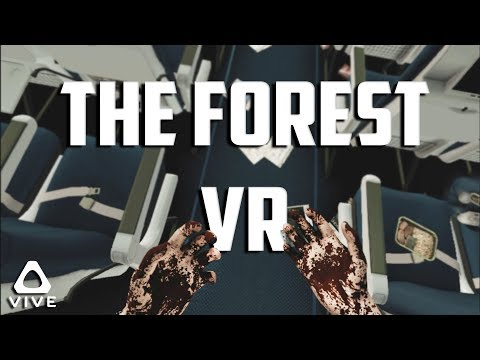 THE FOREST CAME TO VR • THE FOREST VR BETA - HTC VIVE GAMEPLAY