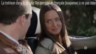 Nouveau Film - La Trahison Dans Le Couple   Complet En Français Romantique HD thumbnail