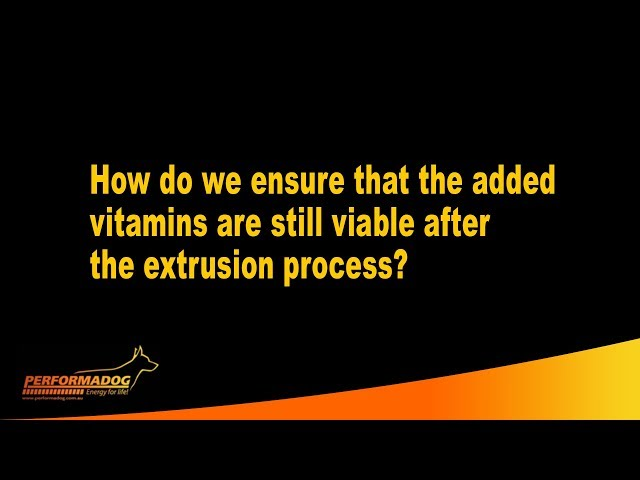 How do we ensure that the added vitamins are still viable after the extrusion process?