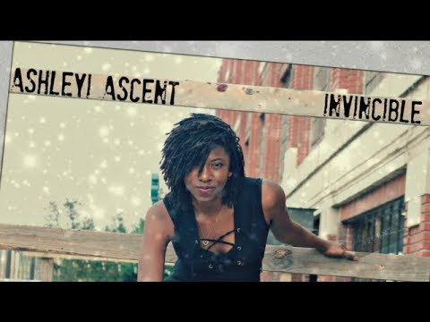 Ashleyi  [Invincible ]- IT'S TIME FOR ASCENT 1
