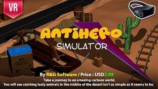Antihero Simulator Gear VR Experience through 4 exciting games how hard is an antihero