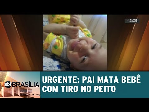 Pai mata bebê com tiro no peito | SBT Brasilia 12/09/2018
