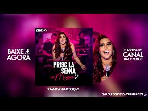 Priscila Senna A Musa - CD Promocional 2019 (Repertório Novo)