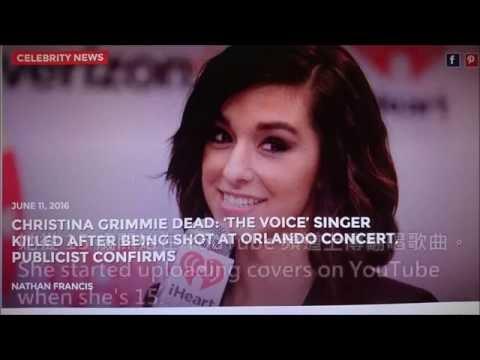 美知名歌手 Christina Grimmie 遭槍殺身亡,得年 22 歲 (中英字幕)