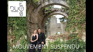 Mouvement Suspendu - Duo Éos