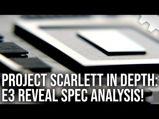 Xbox Project Scarlett Reveal Spec Analysis: Zen 2, Navi, SSD + More!