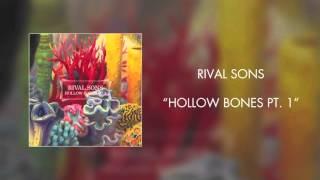 Rival Sons - Hollow Bones Pt. 1 (Official Audio)