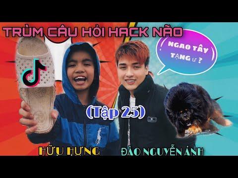 TRÙM CÂU HỎI HACK NÃO - TẬP 25 | Đào Nguyễn Ánh x Hữu Hưng | Comedy Videos | #Shorts | Tổng hợp thủ thuật internet 1