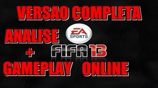 FIFA 13: GAMEPLAY ONLINE ,ANALISE E INFORMAÇOES