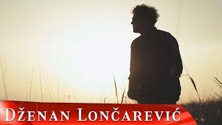 Смотреть клип Dzenan Loncarevic - Odavde Do Neba