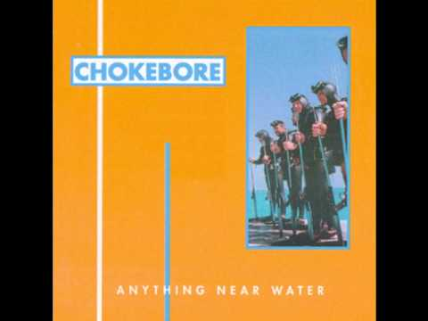 Chokebore - Thin As Clouds