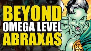 Beyond Omega Level: Abraxas | Comics Explained YouTube Videos