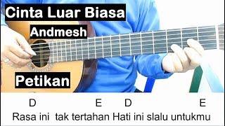 Belajar Gitar Cinta Luar Biasa (Petikan) Belajar Kunci Gitar Untuk Pemula