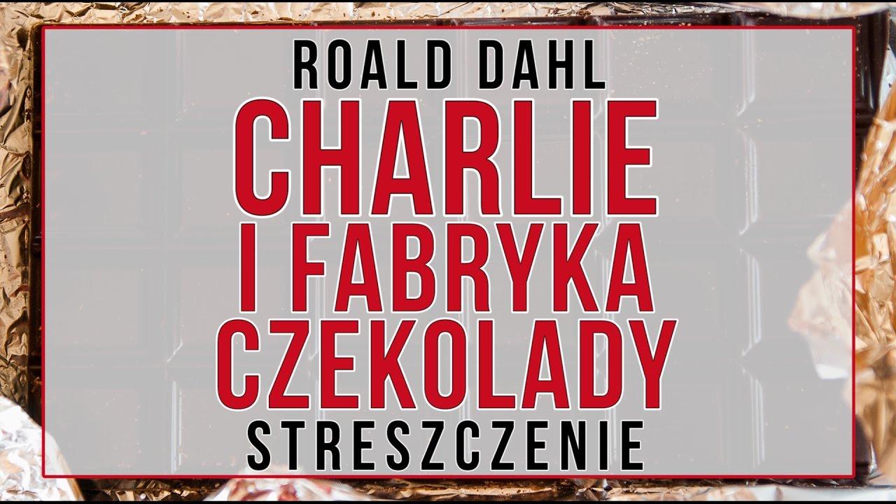 Roald Dahl Charlie I Fabryka Czekolady Ebook