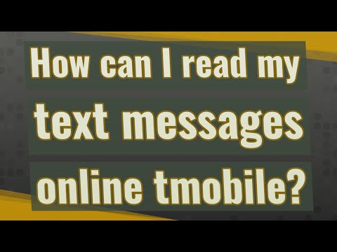 How Can I Read My Text Messages Online Tmobile?