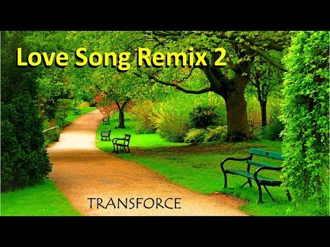 Love Song Remix 2