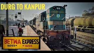 DURG to KANPUR in BETWA Express : Complete Train Journey (Indian Railways)