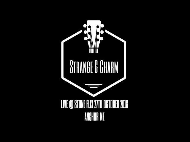 Anchor Me - Strange & Charm