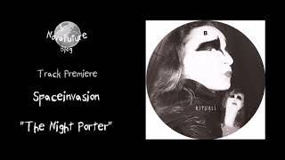 Spaceinvasion - The Night Porter [RTLS002VA | Rituals Records | Premiere]]