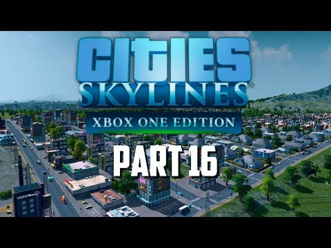 Cities Skylines Xbox One Edition | Part 16 | Time To Educate Are People & Train Station
