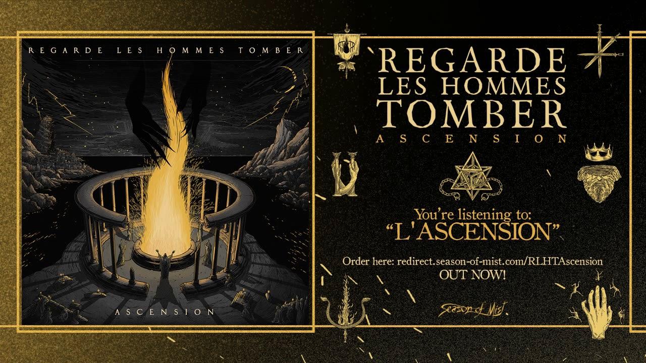 Regarde Les Hommes Tomber - L Ascension (Official Track