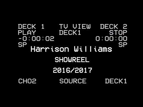 Harrison Williams - Showreel 2016/17
