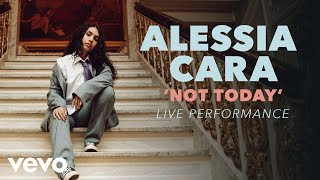 Alessia Cara - Not Today Official Live Performance (Vevo X)