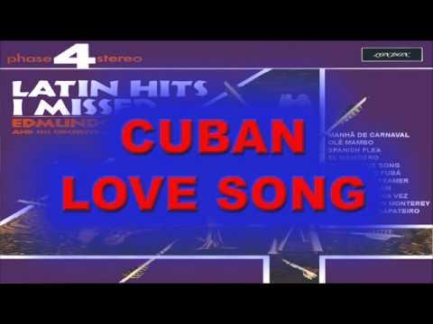 CUBAN LOVE SONG - Edmundo Ros