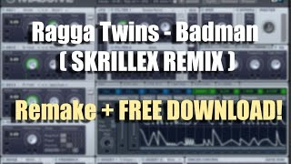 Badman (Skrillex Remix) Main Bass FREE DOWNLOAD!