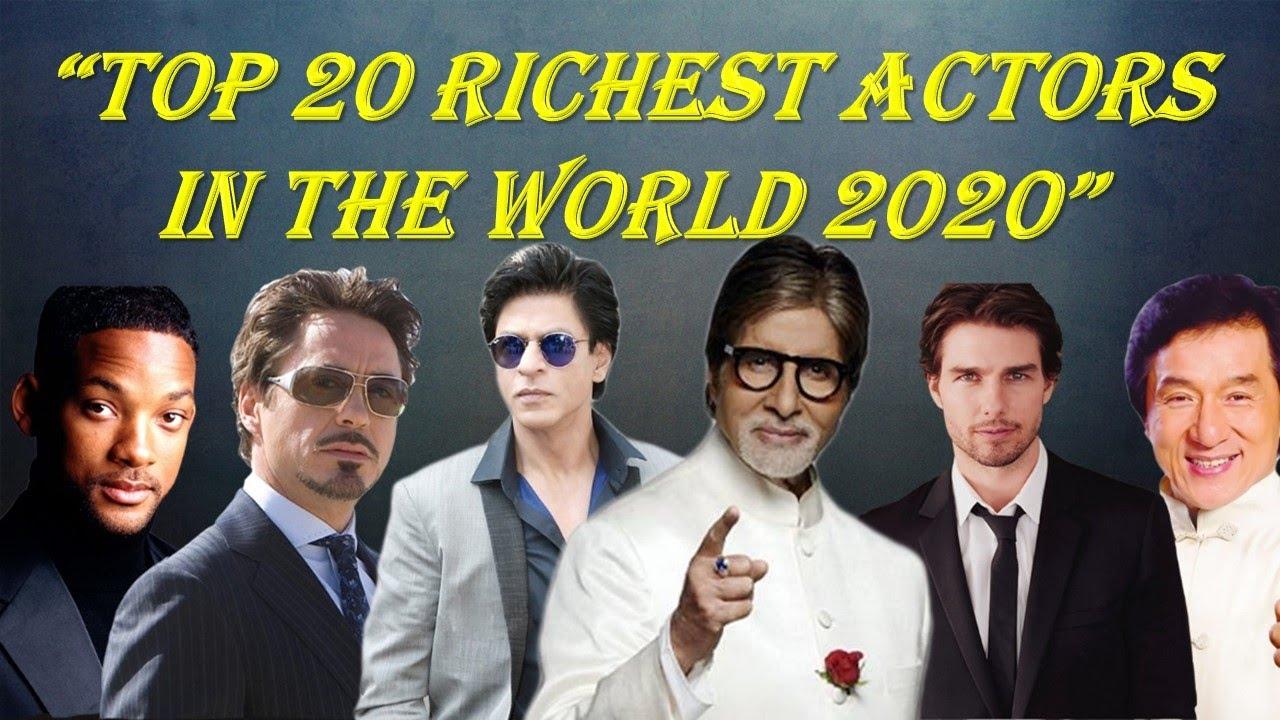 Top 20 Richest Actors In The World 2020 | Richest Actors in the World | Richest Actor I Net Worth - YouTube