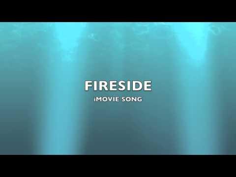 Fireside | iMovie Song-Music