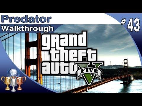 GTA 5 - Walkthrough Part 43 - Predator - Trevor (Grand Theft Auto V)