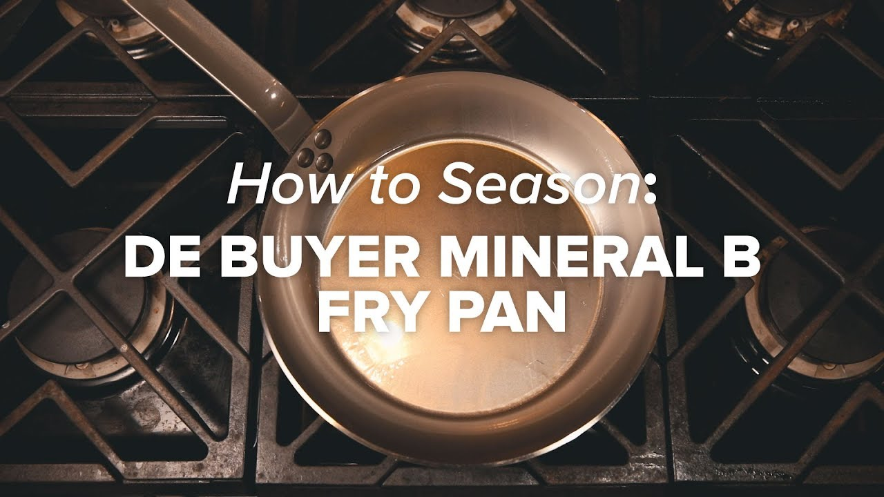 How to correctly season de Buyer Mineral B cookware. - YouTube