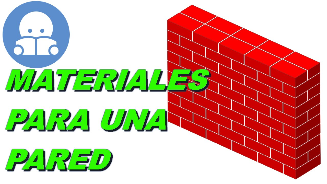 Materiales para paredes de ladrillo com n youtube for Materiales para paredes