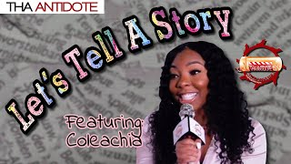 Let's Tell A Story with Drea Kay - Coleachia