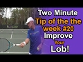 Download Tennis Lessons - Improve your Lob and Dominate!