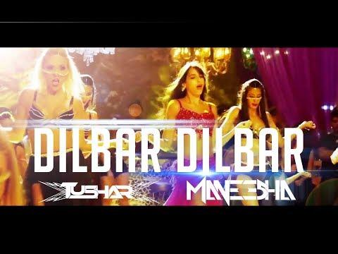 Dilbar Dilbar   DJ Tushar Ft  DJ Maneesha Dancehall