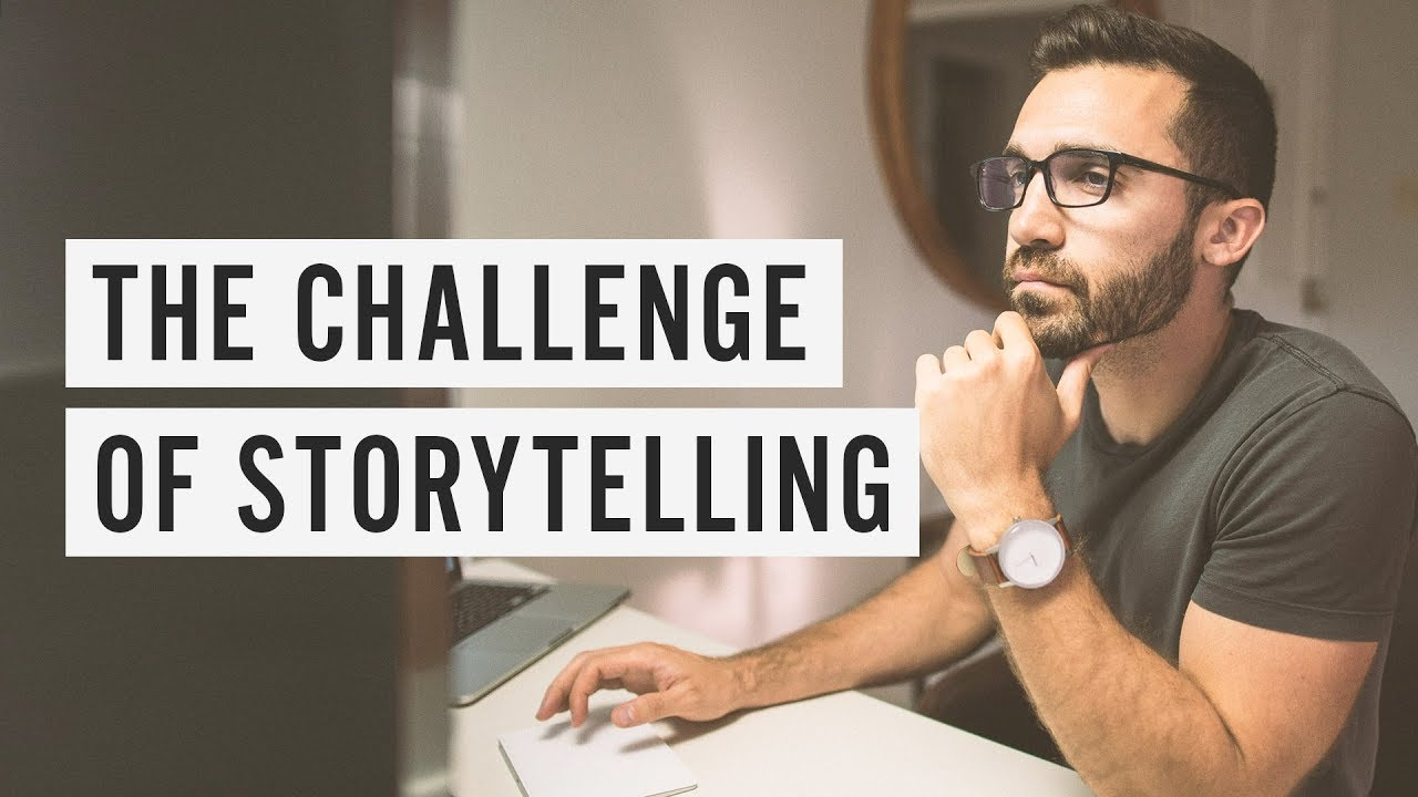 The Challenge of Storytelling