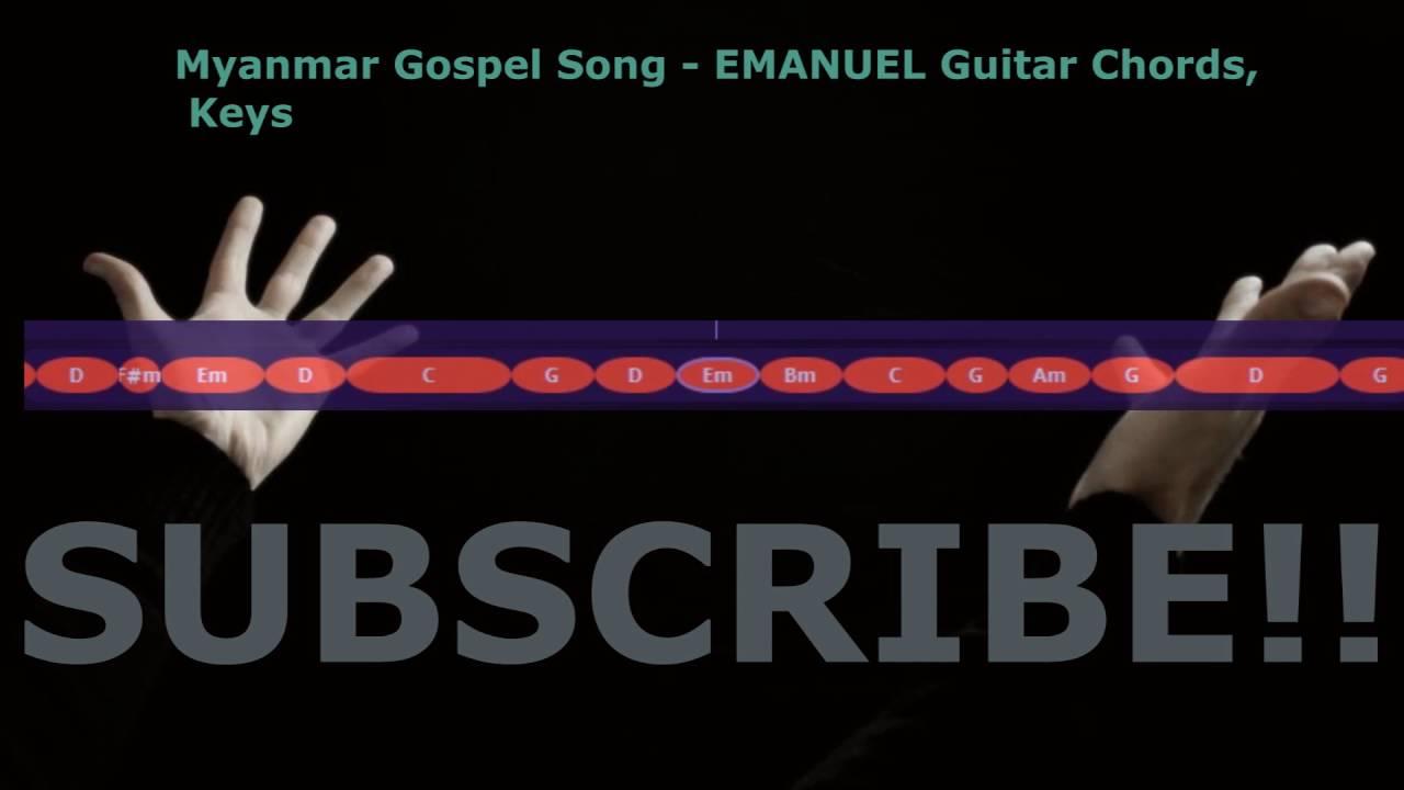 Myanmar Gospel Song Emmanuel Guitar Chords Keys Youtube