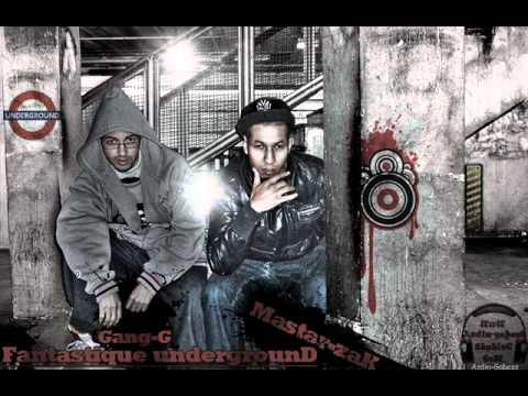 gang-g ft master-zak 2011 fantastique undergrownd.wmv